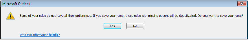 Some of your rules do not have all their options set. If you save your rules, these rules with missing options will be deactivated. Do you want to save your rules?